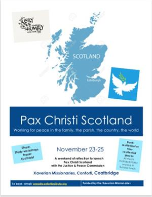 Image: Pax Christi Scotland Inaugural Event 23 - 25 November