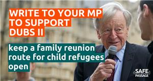 Image: Ask Your MP to support Lord Dubs' amendment