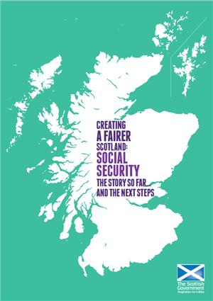 Image: Future Scotland: Social Security…The Story So Far